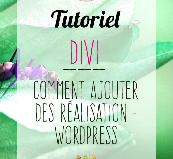 Divi : comment ajouter des réalisations – WordPress