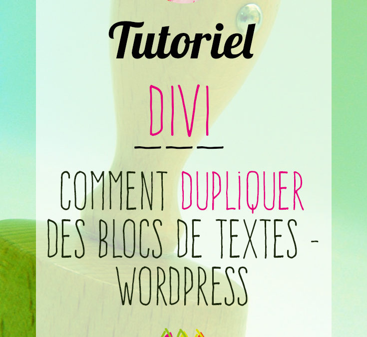 Divi : comment dupliquer des blocs de texte – WordPress